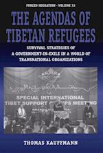 Agendas of Tibetan Refugees af Thomas Kauffmann