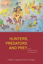 Hunters, Predators and Prey