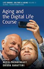 Aging and the Digital Life Course af David Prendergast
