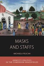 Masks and Staffs af Michaela Pelican