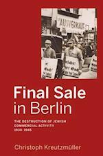 Final Sale in Berlin af Christoph Kreutzmuller