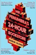 Mr Penumbra's 24-hour Bookstore af Robin Sloan