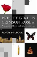 Pretty Girl In Crimson Rose