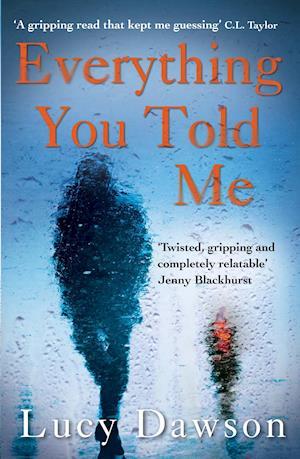 Bog, paperback Everything You Told Me af Lucy Dawson