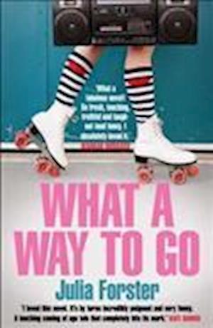 Bog, paperback What a Way to Go af Julia Forster