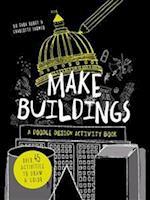 Make Buildings: A Doodle-Design Activity Book af Charlotte Farmer