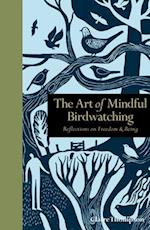The Art of Mindful Birdwatching (Mindfulness)