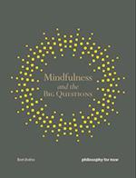 Mindfulness and the Big Questions (Mindfulness)