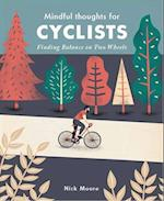 Mindful Thoughts for Cyclists (Mindfulness Series)
