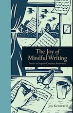 The Joy of Mindful Writing (Mindfulness)