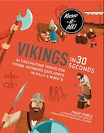 Vikings in 30 Seconds (Kids 30 Second)