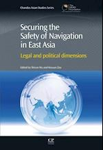 Securing the Safety of Navigation in East Asia (Chandos Asian Studies Series)