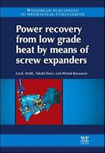 Power Recovery from Low Grade Heat by Means of Screw Expanders