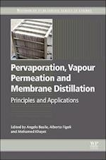 Pervaporation, Vapour Permeation and Membrane Distillation (Woodhead Publishing Series in Energy)