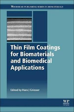 Thin Film Coatings for Biomaterials and Biomedical Applications