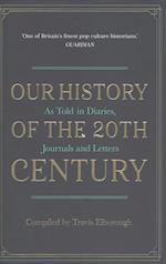 Our History of the 20th Century