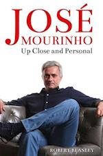 Jose Mourinho: Up Close and Personal af Robert Beasley