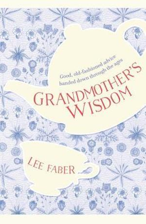 Bog, paperback Grandmother's Wisdom af Lee Faber