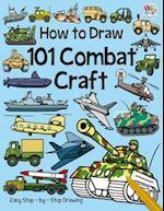How to Draw 101 Combat Craft af Nat Lambert