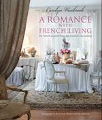 A Romance with French Living af Carolyn Westbrook