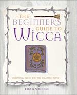 The Beginner's Guide to Wicca
