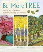 Be More Tree af Alice Peck