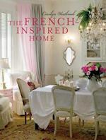 The French-Inspired Home af Carolyn Westbrook