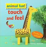Animal Fun! Touch and Feel