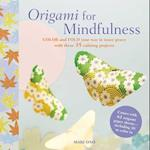 Origami for Mindfulness af Mari Ono