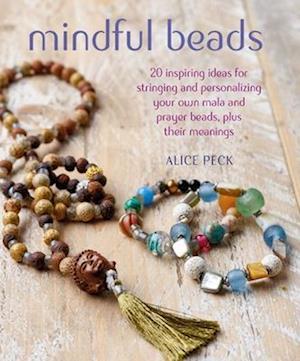 Bog, paperback Mindful Beads af Alice Peck