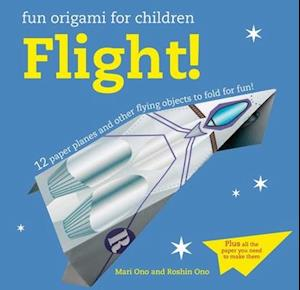 Bog, paperback Fun Origami for Children - Flight! af Mari Ono