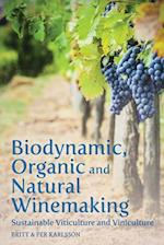 Biodynamic, Organic and Natural Winemaking