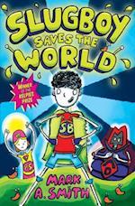 Slugboy Saves the World (Kelpies)