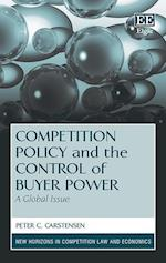 Competition Policy and the Control of Buyer Power (New Horizons in Competition Law and Economics Series)
