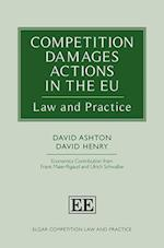 Competition Damages Actions in the Eu (Elgar Competition Law and Practice Series)