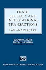 Trade Secrecy and International Transactions (Elgar Intellectual Property Law and Practice Series)