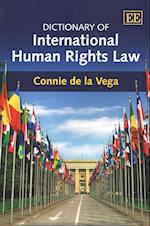 Dictionary of International Human Rights Law (Elgar Original Reference)