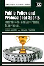 Public Policy and Professional Sports (New Horizons in the Economics of Sport Series)