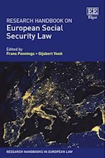 Research Handbook on European Social Security Law (Research Handbooks in European Law Series)