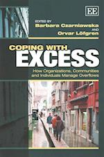 Coping with Excess