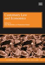 Customary Law and Economics (Economic Approaches to Law Series, nr. 42)