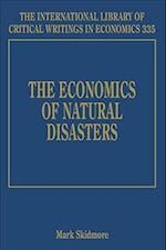 The Economics of Natural Disasters (The International Library of Critical Writings in Economics Series, nr. 335)
