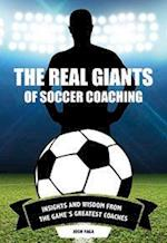Real Giants of Soccer Coaching
