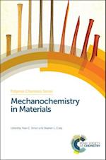 Mechanochemistry in Materials (Polymer Chemistry Series, nr. 26)