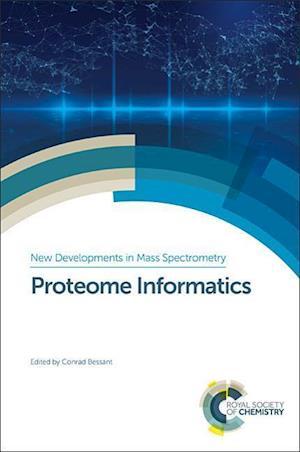 Bog, hardback Proteome Informatics af Conrad Bessant