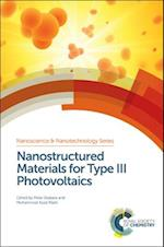 Nanostructured Materials for Type III Photovoltaics (Nanoscience Nanotechnology Series)