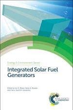 Integrated Solar Fuel Generators (Energy and Environment Series)