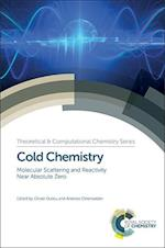 Cold Chemistry (Theoretical and Computational Chemistry Series, nr. 11)
