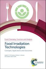 Food Irradiation Technologies (Food Chemistry Function and Analysis, nr. 4)