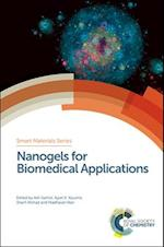 Nanogels for Biomedical Applications (Smart Materials Series, nr. 31)